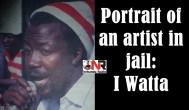 Portrait of an artist in jail: I Watta
