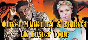 Oliver Mtukudzi and Zahara UK Easter Tour